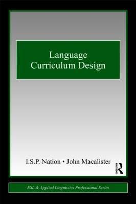 Language Curriculum Design By Nation, I. S. P./ Macalister, John