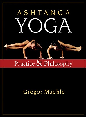 Ashtanga Yoga By Maehle, Gregor